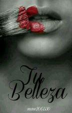 Tu Belleza by vane200330