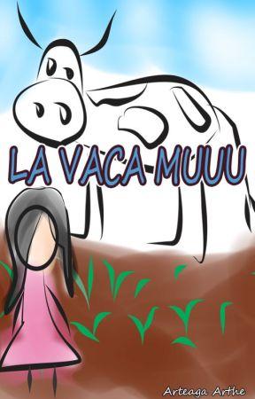 LA VACA MUU by ArteagaArthe