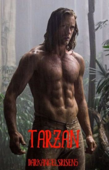 Tarzan (Completed)(Book 1 of the Tarzan Trilogy)