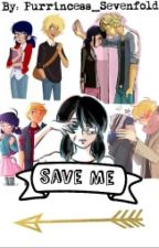 Save Me by Purrincess_Sevenfold