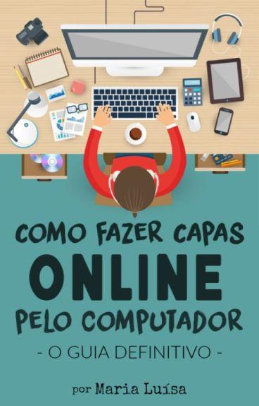 Como Fazer Capas Online Pelo Computador | O Guia Definitivo