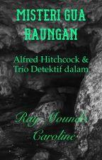 Misteri Gua Raungan by raymon_31