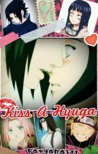 Kiss A Hyuga (Sasuhina) by PandaRaver