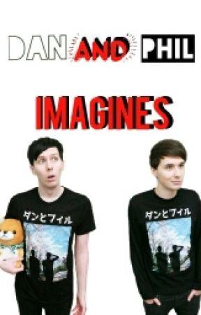 Dan And Phil Imagines by fallen-alien