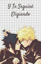 Y Te Seguiré Eligiendo by adoremybooks
