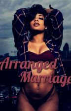 Arranged Marriage by KoleTheWriter