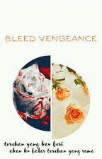 [BTS FANFICTION] Bleed Vengeance by SilentSkill
