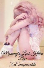 Mommy's Lost Kitten ☆Mdlg☆ by XxEmopancakle