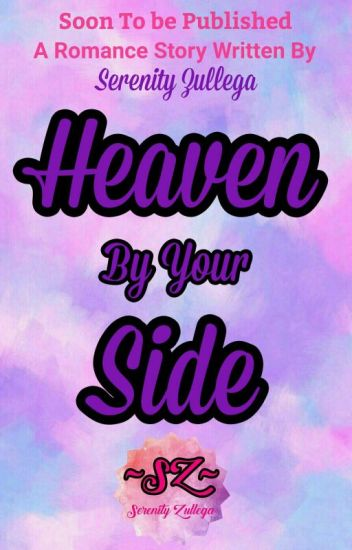 Heaven By Your Side (Approved under PHR)
