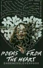 Poems From The Heart  by DarknessLover9600