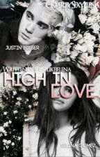 High In Love  by ShineLikeJelena