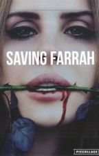 Saving Farrah Sequel to (MDAYWRRM) by maya__camp