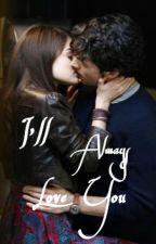 I'll Always Love You {Ezria} by lgbtqedwards