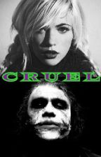 Cruel (A Joker Story) by MemoriaMente