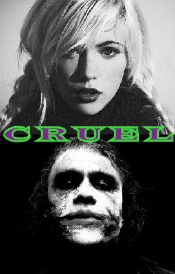 Cruel (A Joker Story)