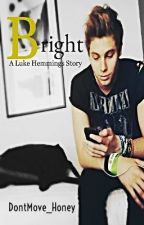 Bright - Luke Hemmings ♥ by ttakjoha