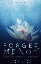 Forget - Me - Not // a Marauders era story by siriuslysarcastic