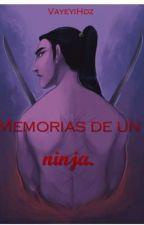 Memorias de un ninja. by VayeyiHdz
