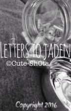 Letters to jaden (BoyxBoy) by Cute-sh0ta