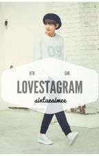 Lovestagram ; kth by sintiaragilia