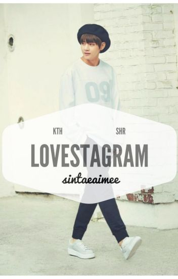 Lovestagram ; kth