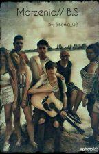 Marzenia || Bracia Sikorscy  ✔ by Krejzole_Sikorskich