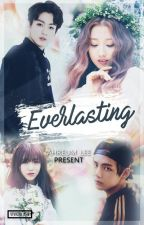 Everlasting // BangLyz FF by AhReum_Lee