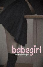 babegirl - hs. by strongbabegirl