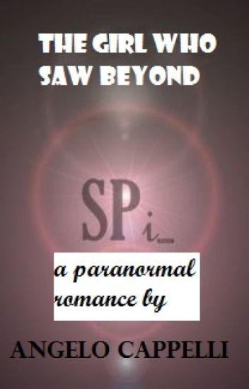 The girl who saw beyond
