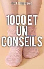 1000 et un conseils by LesCritiqueuses