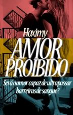 Amor Proibido by hoximy