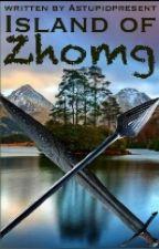 Island of Zhomg by AStupidPresent