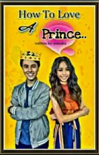 How To Love A Prince (MayWard)COMPLETED  by yemaku