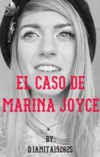El Caso De Marina Joyce by atinaid192025