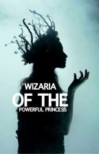 wizaria of the powerful princess by jenifer_profiler11