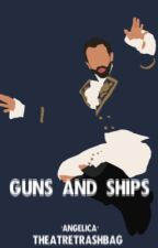 Guns and ships [Lafayette X Reader] by theatretrashbag
