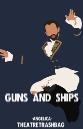 Guns and ships [Lafayette X Reader]