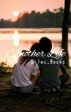 Another Life by Lilac_Books