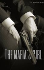 The Mafia's girl by angelinaismad1234
