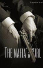 The Mafia's girl by angelinaismad1234