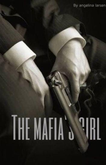 The Mafia's girl