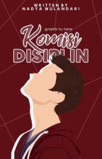 My Boyfriend Is A KOMDIS [Commission Of Discipline] by NadyaWulandari_24