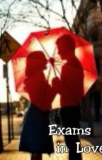 Exams In Love by AtikahSury
