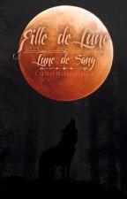 Fille de lune T2: Lune de sang by Laaaauuuuuu