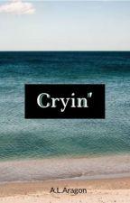 Cryin' || Muke by 21gramsofsoul