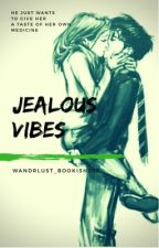 Jealous Vibes {JILY} by Dreams4catching