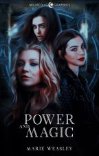 Power and Magic ➳ facts de mis fanfics by MarieWeasley