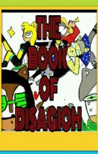 The Book Of DISAGIOH by Sanctum_Wife
