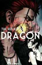 The Red King's Dragon (Mikoto Suoh X OC) by asuka_lynnbrown
