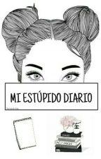 Mi Estúpido Diario by Itsmariamiau